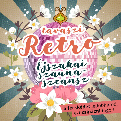 2017 szaunaszeansz retro party